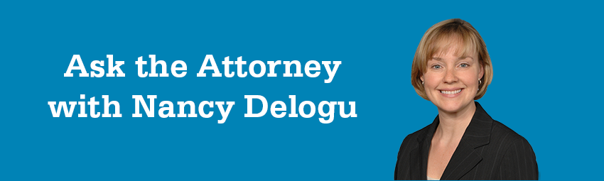 Ask the Attorney with Nancy Delgou
