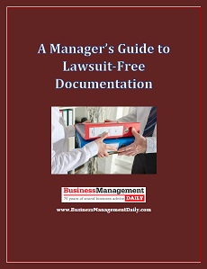 A Manager's Guide to Lawsuit-Free Documentation