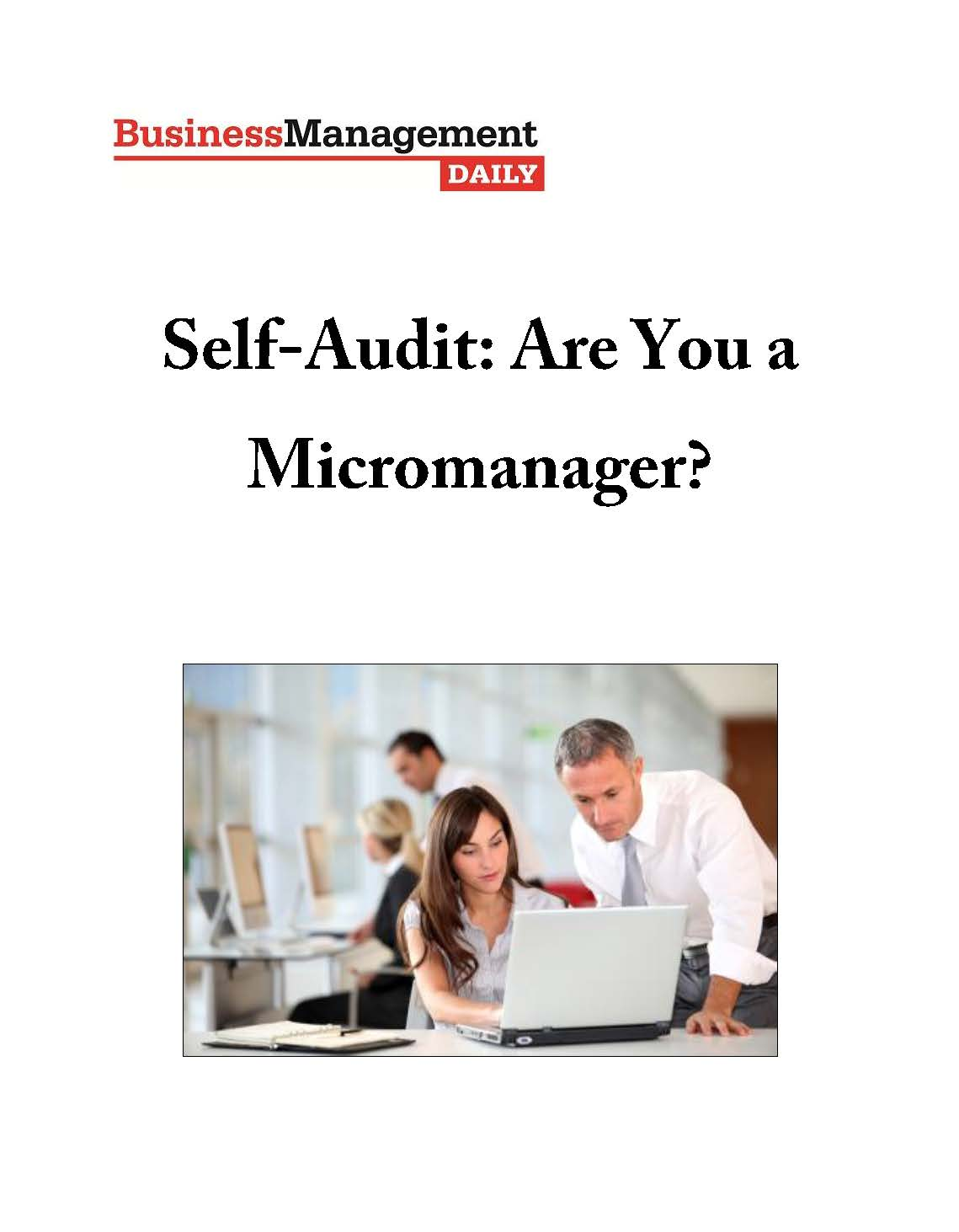 Self-Audit: Are You a Micromanager?