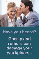 Gossip, Rumors & Workplace Busybodies