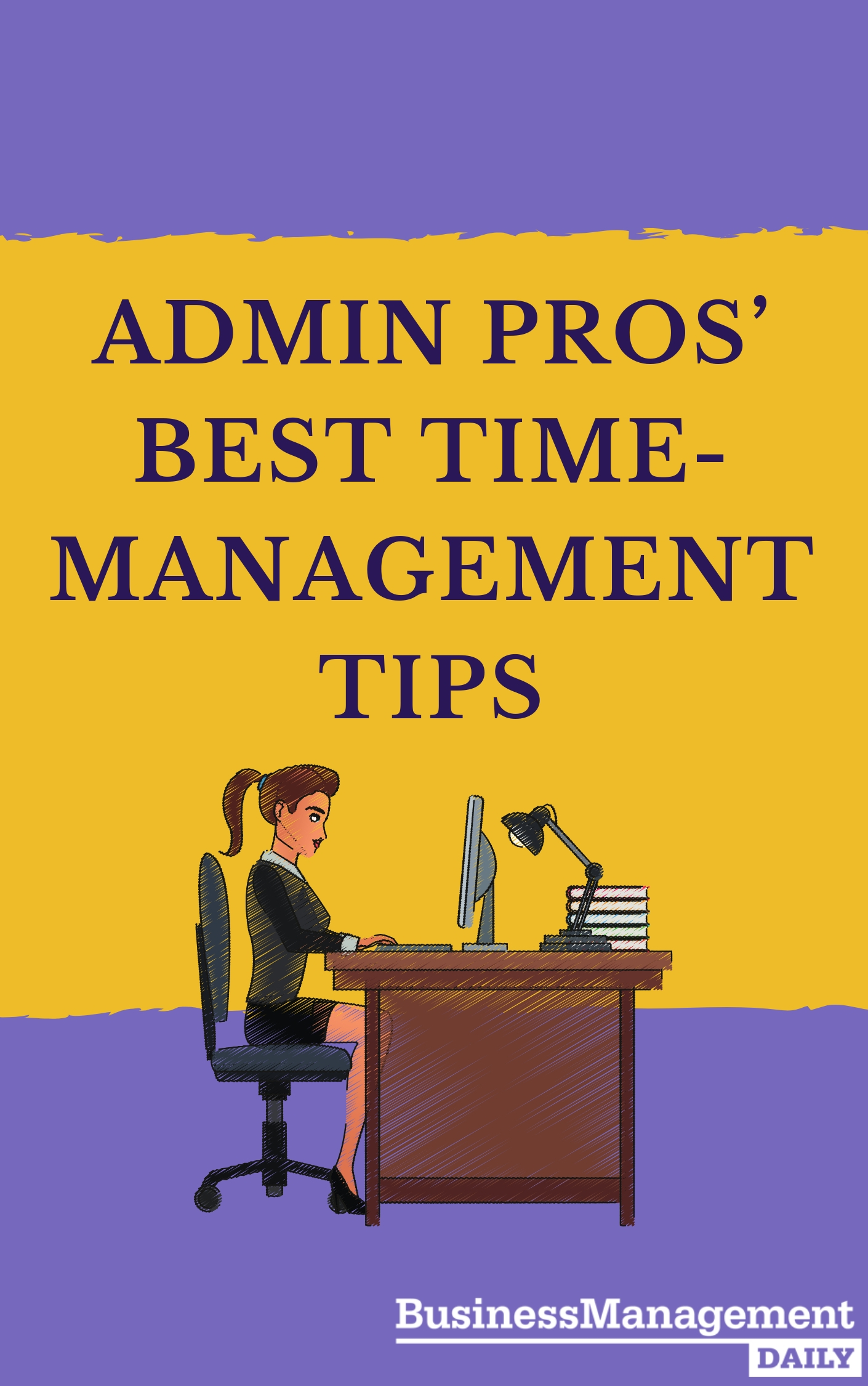 Admin Pros' Best Time-Management Tips