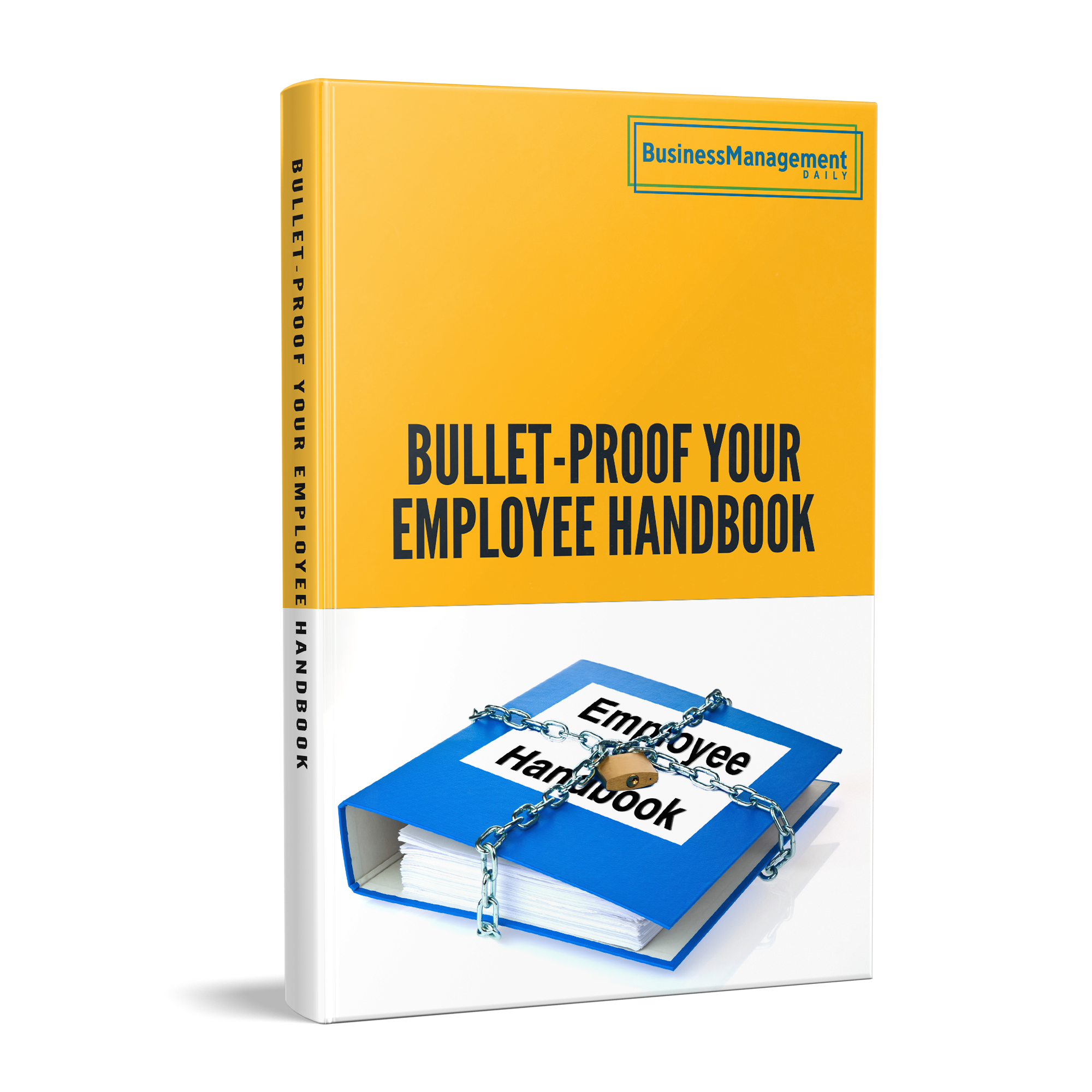 Bullet-Proof Your Employee Handbook Book