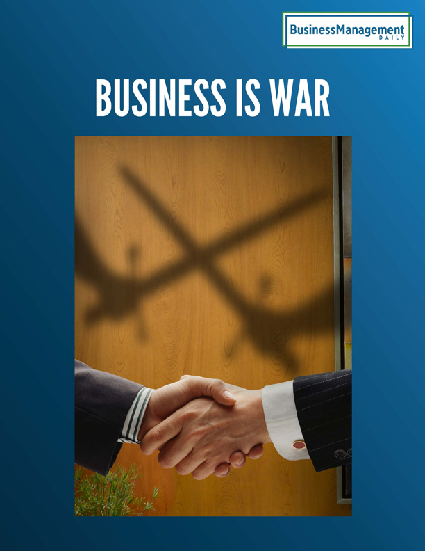 Business Is War: 9 Classic Rules of War for Winning Big in Business