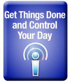 Get Things Done and Control Your Day