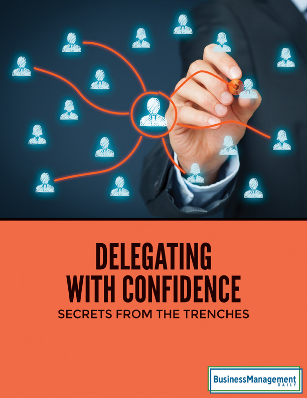 Delegating with Confidence: Secrets from the Trenches