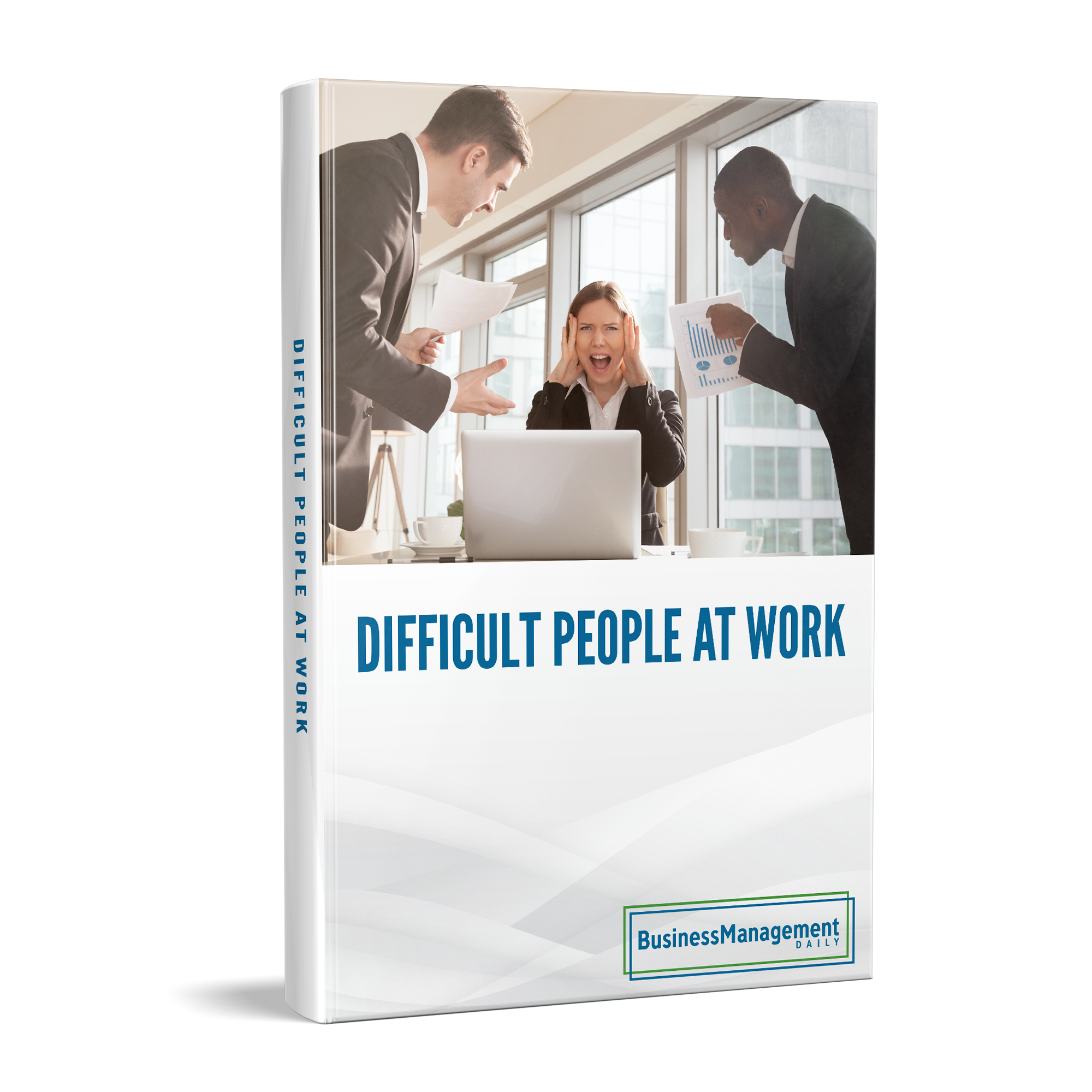FREE Bonus Gift #2 – Difficult People at Work