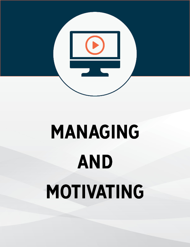 Managing and Motivating