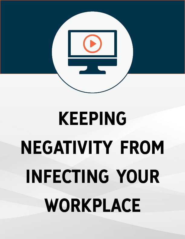 FREE Bonus Gift #1 – Keep Negativity from Infecting Your Workplace