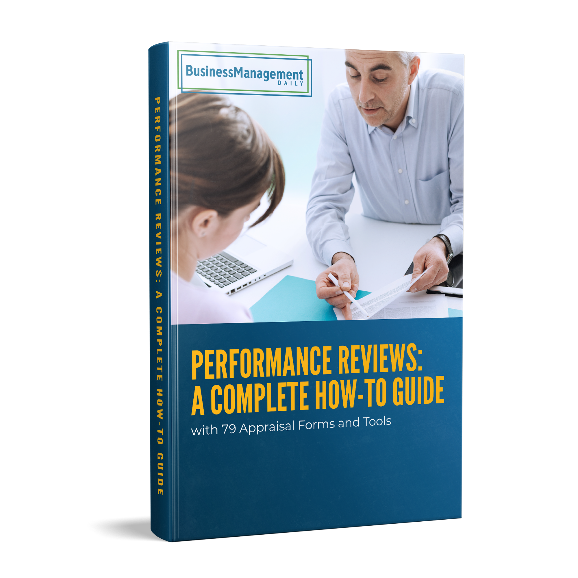 Performance Reviews: A complete how-to guide Book