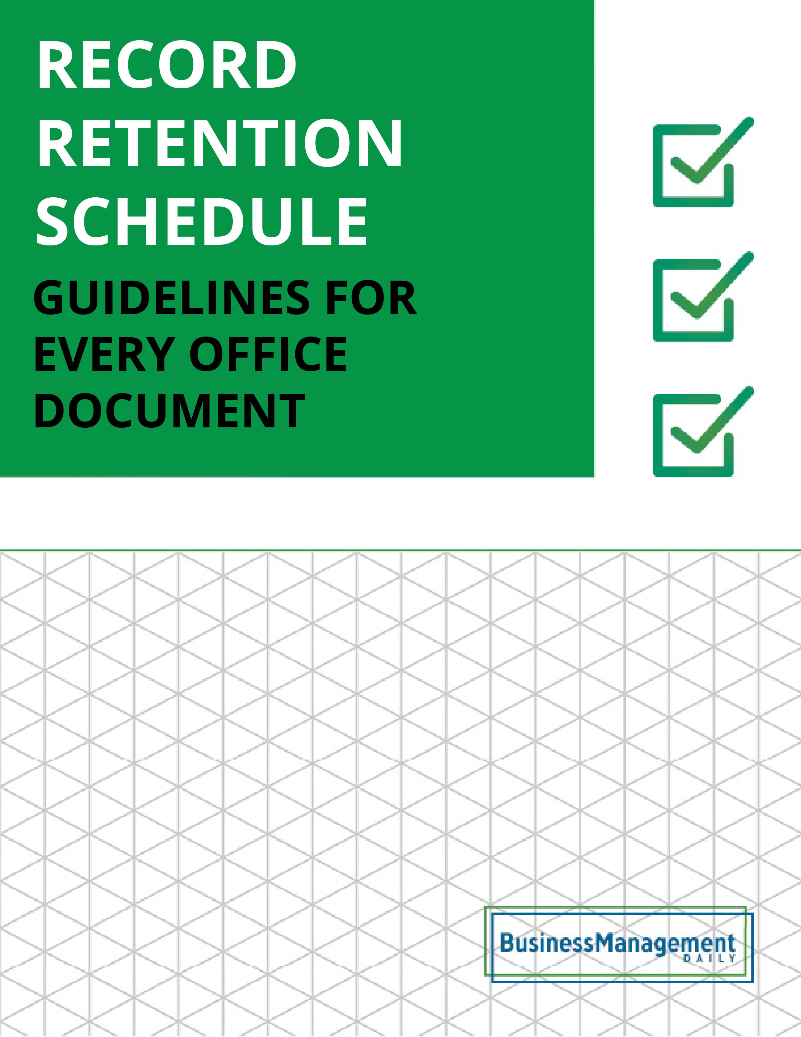 Record Retention Schedule: Guidelines for Every Office Document Free Report