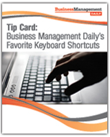 Tip Card: Business Management Daily's Favorite Keyboard Shortcuts