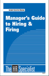 Manager's Guide to Hiring & Firing