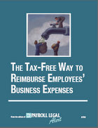 The Tax-Free Way to Reimburse Employees' Business Expenses