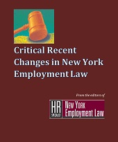 Critical Recent Changes in New York Employment Law