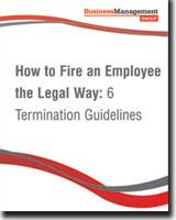 How to Fire an Employee the Legal Way: 6 Termination Guidelines book cover