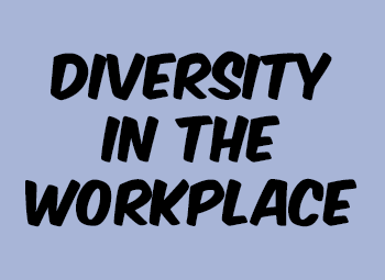Diversity in the workplace: Make sure your efforts are lawful