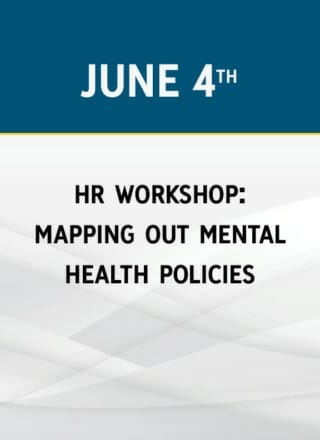 HR WORKSHOP: MAPPING OUT MENTAL HEALTH POLICIES