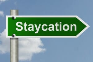 Is a staycation ever really enough?