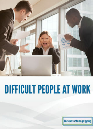 Difficult People at Work: How to deal with credit grabbers, tyrants, space cadets, saboteurs … and 20 other challenging personality types