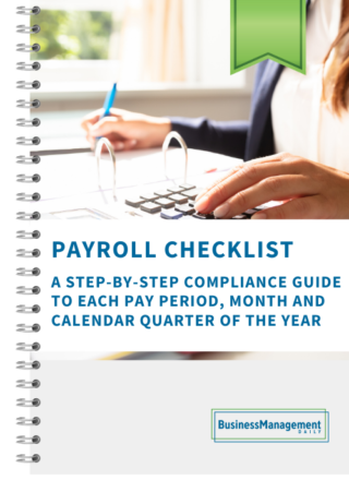 Payroll Checklist: A step-by-step compliance guide to each pay period, month and calendar quarter of the year