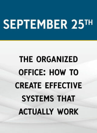 The Organized Office: How to Create Effective Systems That Actually Work