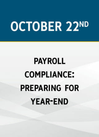 Payroll Compliance: Preparing for Year-End