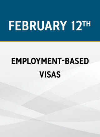 Employment-Based Visas: New Rules and Deadlines