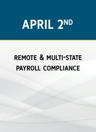 Remote & Multi-State Payroll Compliance