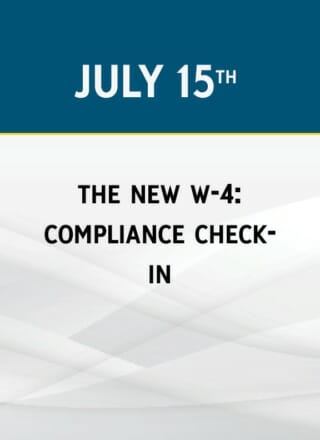 The New W-4: Compliance Check-in