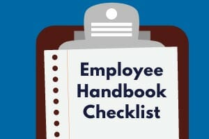 Keeping up with your employee handbook: 5 topics to address now