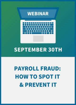Payroll Fraud: How to Spot It & Prevent It