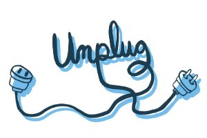 Time to unplug: Stop feeling like you're always 'on'