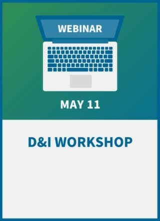 D&I Workshop: How to Create and Communicate Effective (and Legal) Policies