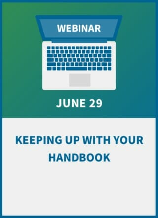 Keeping Up with Your Handbook: Essential Changes to Make Now and What's Next