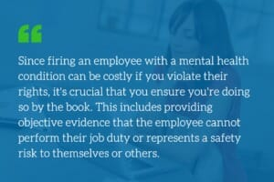 How to properly terminate an employee with mental health issues